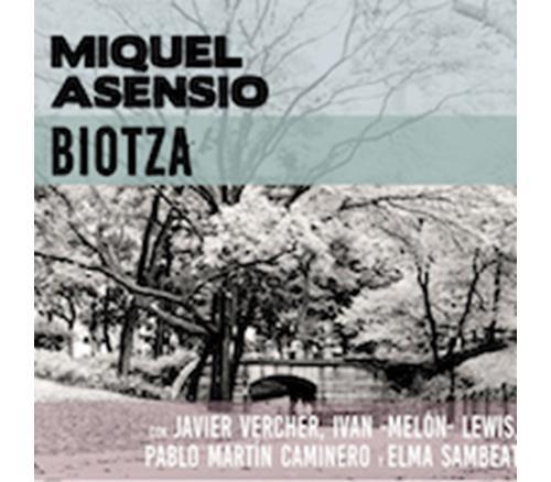 Miquel Asensio Biotza